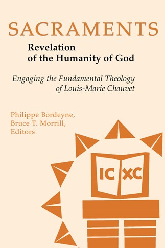 Sacraments: Revelation of the Humanity of God