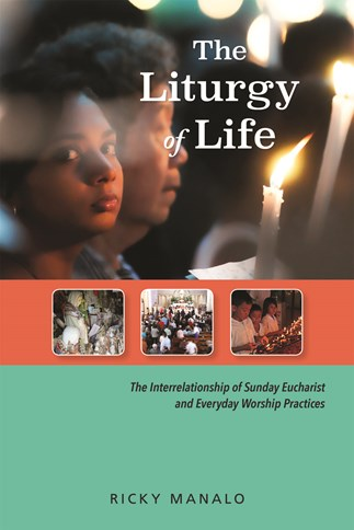 The Liturgy of Life