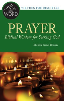 Prayer, Biblical Wisdom for Seeking God