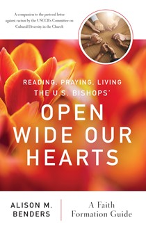 Reading, Praying, Living The US Bishops' Open Wide Our Hearts
