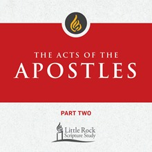The Acts of the Apostles, Part Two