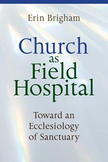 Church as Field Hospital