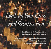 Lord, by Your Cross and Resurrection