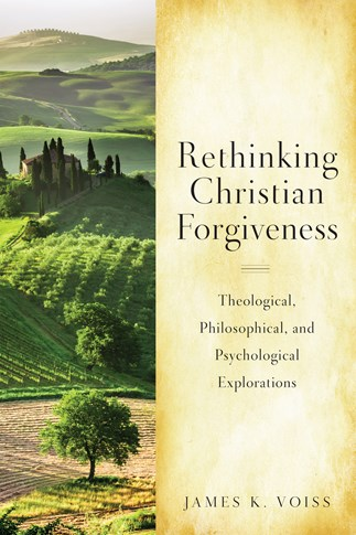 Rethinking Christian Forgiveness