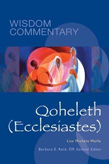 Wisdom Commentary: Qoheleth (Ecclesiastes)