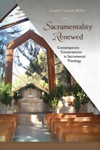 Sacramentality Renewed