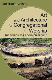 Art and Architecture for Congregational Worship