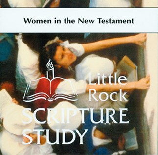 Women In The New Testament—Audio Lectures