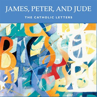 James, Peter, and Jude: The Catholic Letters—Audio Lectures