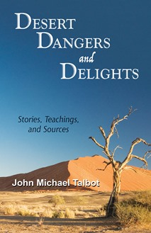 Desert Dangers and Delights
