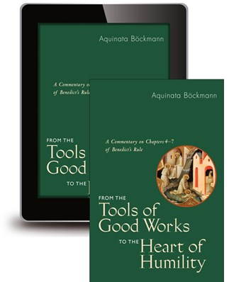 From the Tools of Good Works to the Heart of Humility