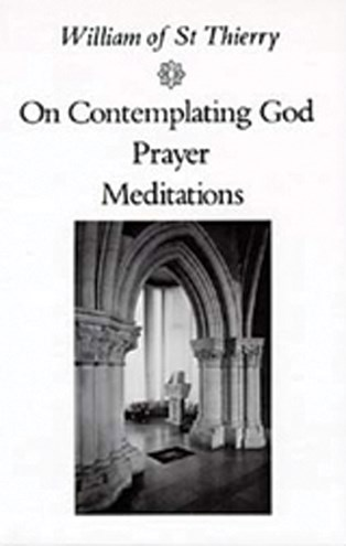 On Contemplating God, Prayer, Meditations
