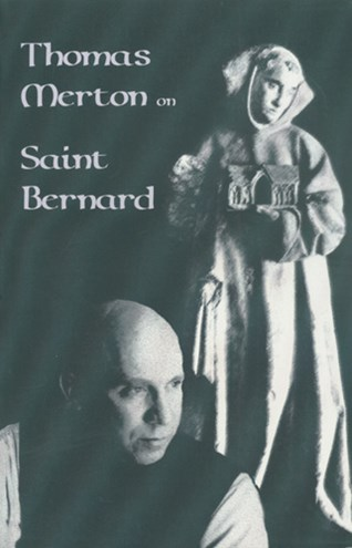 Thomas Merton on Saint Bernard