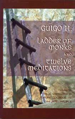 Ladder of Monks and Twelve Meditations