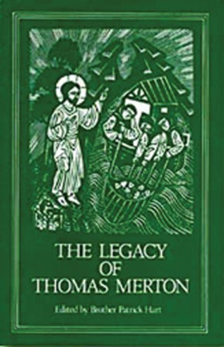 The Legacy of Thomas Merton