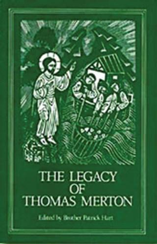 The Legacy of Thomas Merton