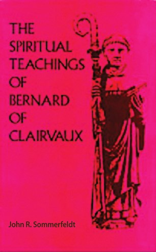The Spiritual Teachings of Saint Bernard of Clairvaux