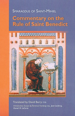 Commentary On The Rule Of Saint Benedict