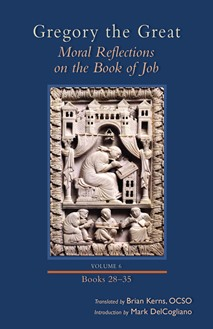 Moral Reflections on the Book of Job, Volume 6