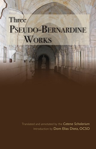 Three Pseudo-Bernardine Works