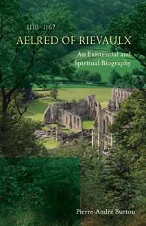 Aelred of Rievaulx (1110-1167)