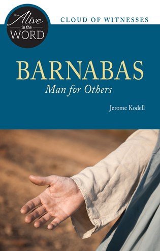 Barnabas, Man for Others