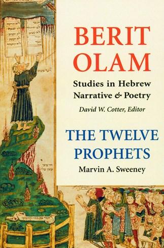 Berit Olam: The Twelve Prophets