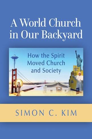 A World Church in Our Backyard