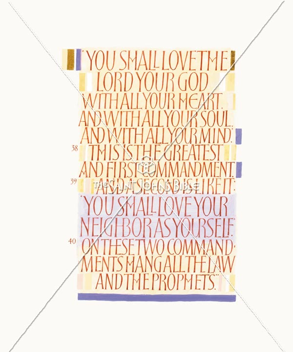 You Shall Love The Lord . . .