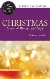 Christmas, Season of Wonder and Hope