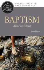 Baptism, Alive in Christ