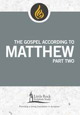The Gospel According to Matthew, Part Two